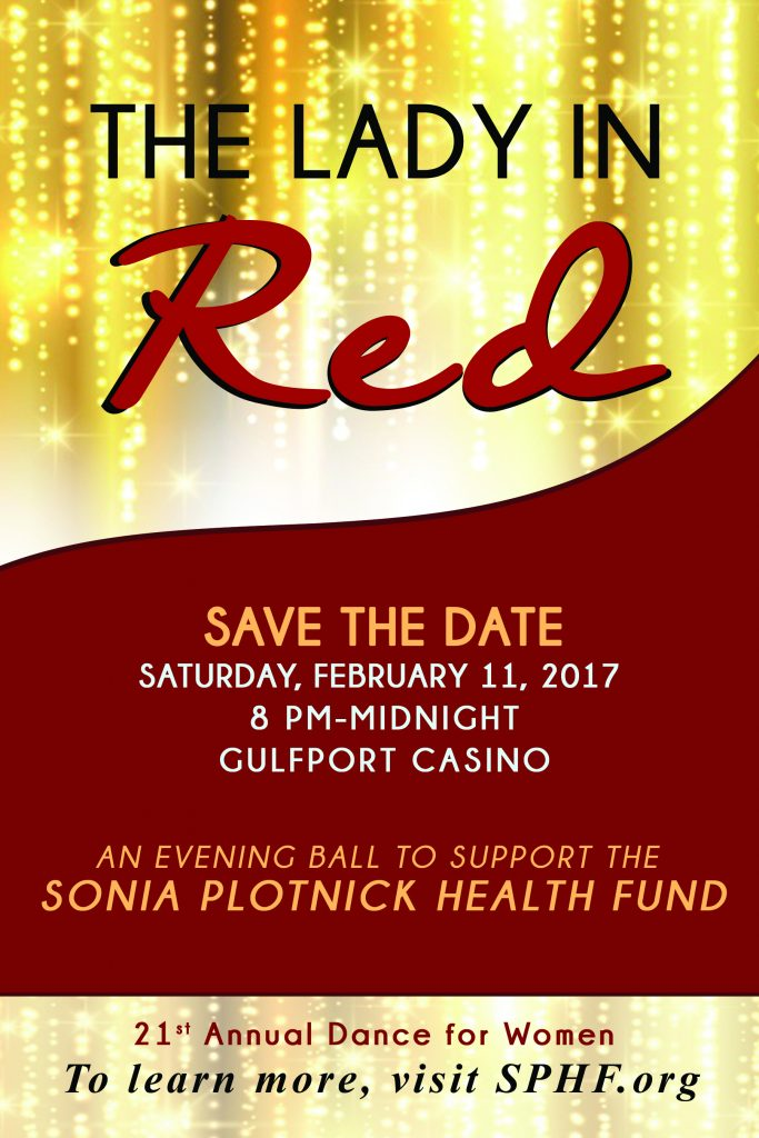 ad for lady in red ball, saturday february 11, 2017, 8-midnight, gulfport casino, an evening to support the sonia plotnick health fund, 21st annual dance for women, for more info sphf.org