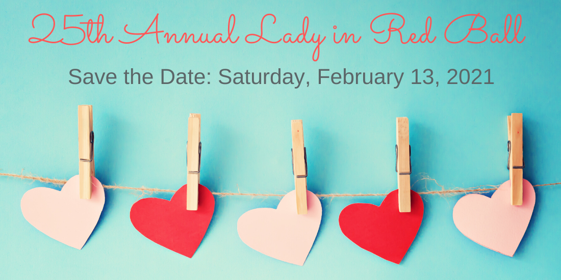 Save the Date, annual lady in red ball february 13, 2021